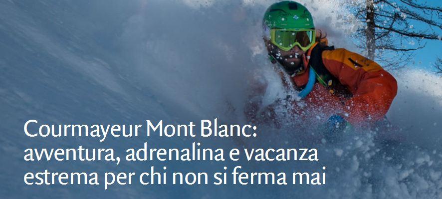 Cormayeur Mont Blanc. Vacanza estrema.