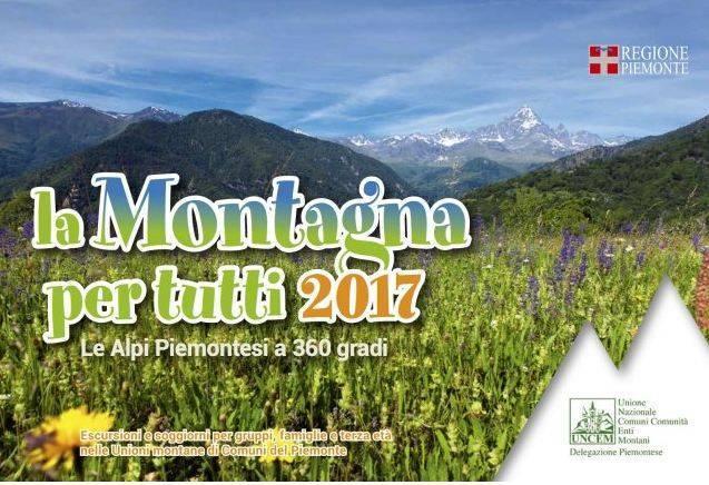 La montagna per tutti 2017. Le Alpi piemontesi a 360 gradi.